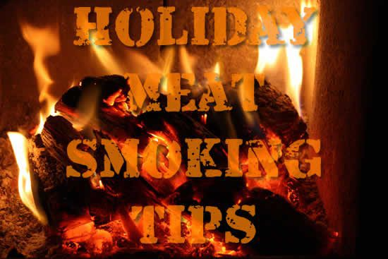 Holiday Meat Smoking Tips