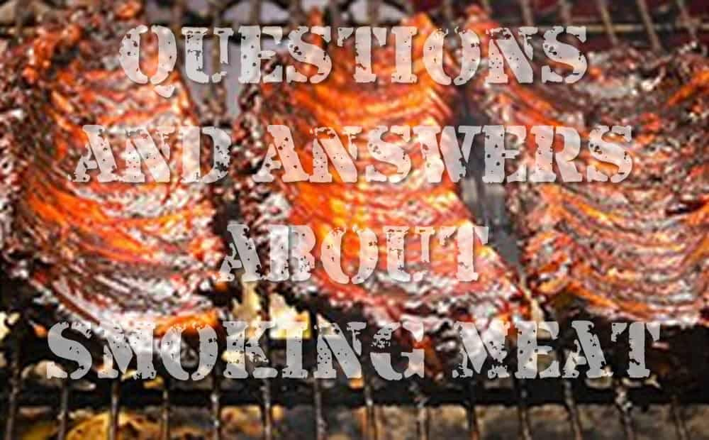 Questions Answers On Smoking Meat Smoking Meat Newsletter